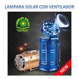 Lampara Solar Para Camping Con Ventilador