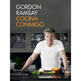 Cocina Conmigo - Ramsay, Gordon