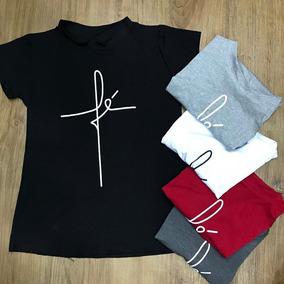 T-shirts Blusa Roupa Camisa Feminina Fé
