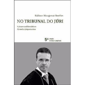 No Tribunal Do Júri - 5ª Ed. 2013 Bonfim,edilson Mougenot