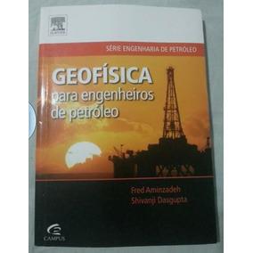 Livro Geofísica Para Engenheiros De Petróleo