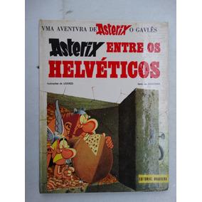 Asterix Entre Os Helvéticos Nº 9! Bruguera 1970! Capa Dura!