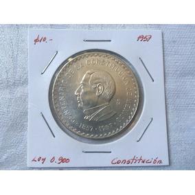 10 Pesos Juárez 1957 Plata 0 900 Centenario Consución