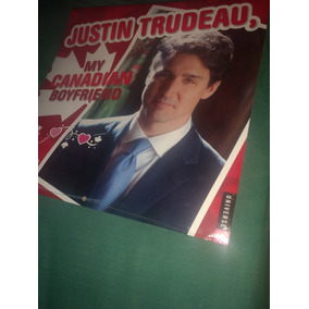 Calendário 2018 Justin Trudeau, My Canadian Boyfriend
