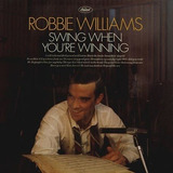 Robbie Williams Swing When You