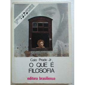 Livro-o Que É Filosofia:caio Prado Jr.:editora Brasiliense