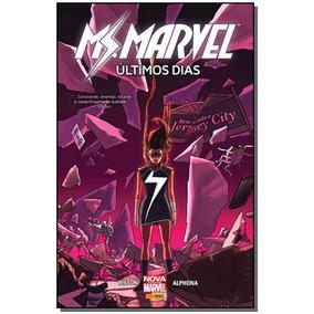 Hq - Ms. Marvel - Ultimos Dias - Completo Em Pdf