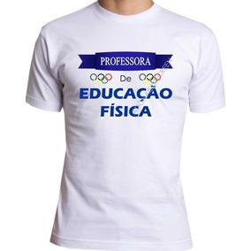 07a692987532f Camiseta Professor Educação Fisica - Camisetas e Blusas no Mercado ...