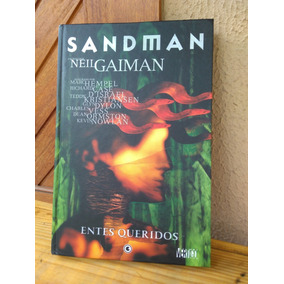 Sandman - Conrad - Entes Queridos - Neil Gaiman - Raríssimo!