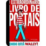 Onde Esta Wally? O Extraordinario Livro De Postais