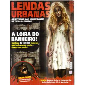 Revista Lendas Urbanas Ano 1 - Nº1 - 2015 Loira Do Banheiro