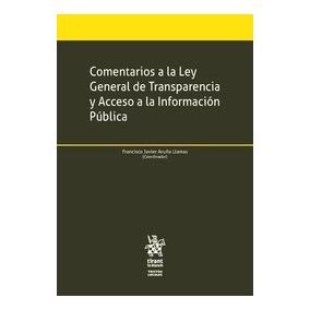 Comentarios A La Ley General De Transparencia Y Acceso A La