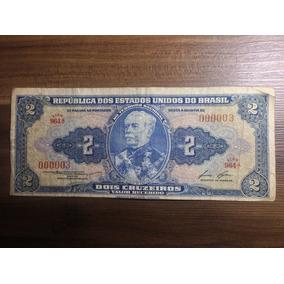 Cédula 2 Cruzeiros N° 00.003 - 1° Est - 1° Série - Bc