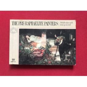 Livro - The Pre-raphaelite Painters - 30 Full-color Cards