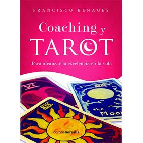 Coaching Y Tarot, De Francisco Benagues