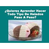 Guias/recetas/heldos/cremosos/chupis/postres Y Mas