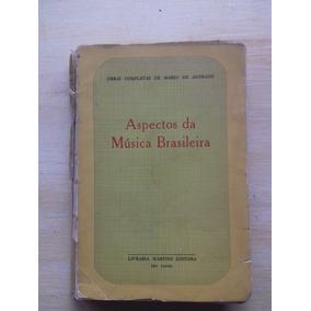 Obras Completas Mário De Andrade Aspectos Música Brasileira