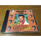 Cd Double You- Cd Alucinante Frete Grátis