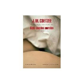 Siete Cuentos Morales - Coetzee, J.m