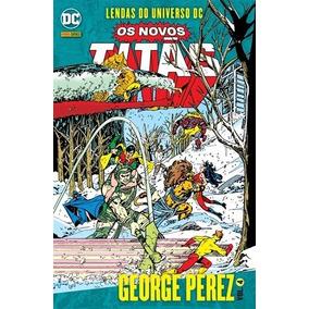 Hq Novos Titãs Lendas Do Universo Dc: George Pérez Vol. 4
