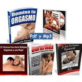 Durar Mas Eyaculacion Precoz Domina Tu Orgasmo Pdf Mp3 Bonus