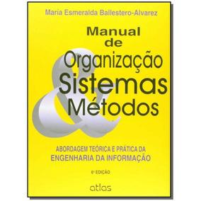 Manual De Organizacao, Sistemas E Metodos - 06ed