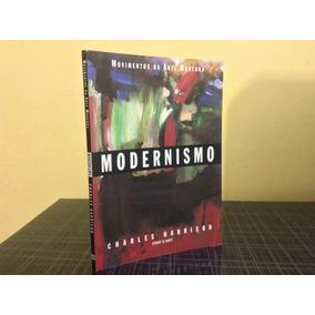 Modernismo Charles Harrison Cosac Naify Movimentos Arte