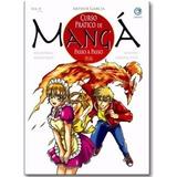 Livro Arthur Garcia Curso Pratico De Manga * Vol 2 *