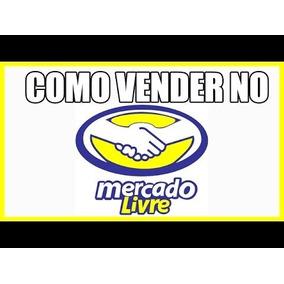 Curso Como Vender No Mercado Livre + 2000 Brindes