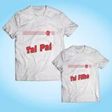 Kit 2 Camisas Tal Pai Tal Filho - Flamengo - Personalizada