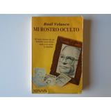 Raúl Velasco Mi Rostro Oculto Libro Ed. Diana 264 Pags.