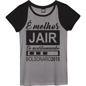Camisa Feminina Melhor Jair Se Acostumando Bolsonaro 3e2fcd310b8