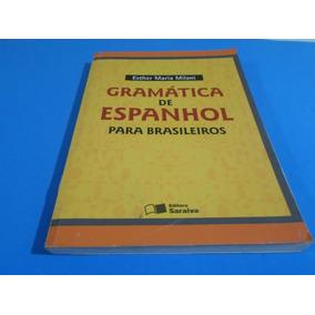 Gramatica De Espanhol Esther Maria - Livros no Mercado Livre Brasil 945460cb387