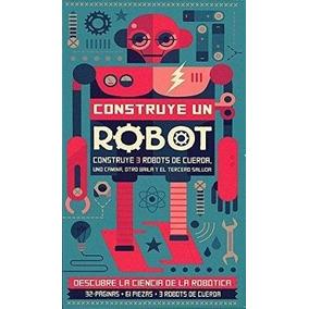 Construye Un Robot (c/61 Pzas./3 Robo