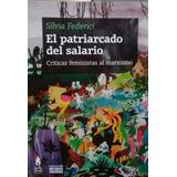Patriarcado Del Salario Criticas Feministas Silvia Federici