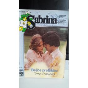 Beijos Proibidos -- Gwen Westwood - Sabrina Nº 174.