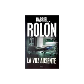 Voz Ausente, La - Rolon, Gabriel