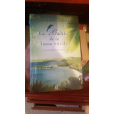 La Bahía De La Luna Verde De Isabel Beto, Libro Físico Nuevo