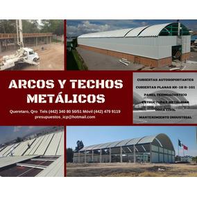 Arcotechos Y Estructura Metálica