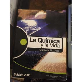 La Quimica Y La Vida 4año - Alicia Espinosa Cabanas