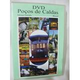 Dvd Poços De Caldas Minas Gerais + Mapa Turístico