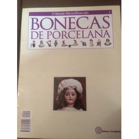 Coleção O Mundo Maravilhoso Das Bonecas De Porcelana