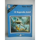 Livro O Segredo Azul Pedro Bloch