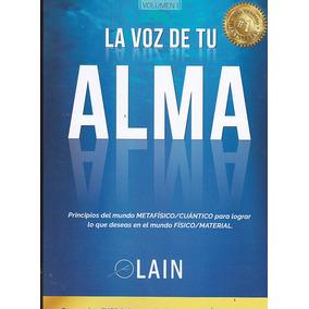 La Voz De Tu Alma. Lain García Calvo.