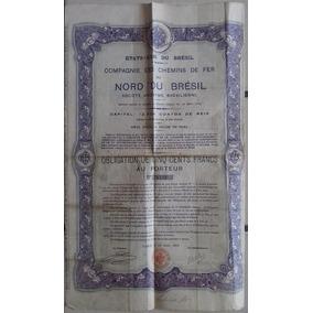 Apólice - Compagnie Chemins Fer Norde Brésil (1905)