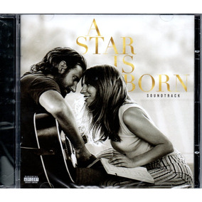 Cd Lady Gaga E Bradley Cooper - A Star Is Born Soundtrack