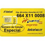 Chip Telcel 664 X11 0008 Número Especial Lada 664 Con Envío