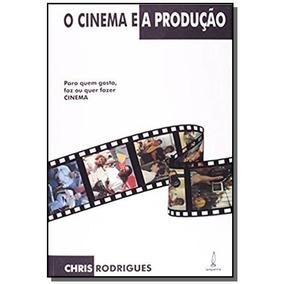 Cinema E A Producao