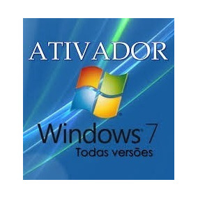 Ativador Do Windows 7 - Todas As Versões