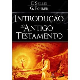 Introduçao Antigo Testamento Werner H Schmidt
